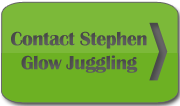 Contact Stephen about Glow Juggling - Glow Juggling Entertaner Ireland